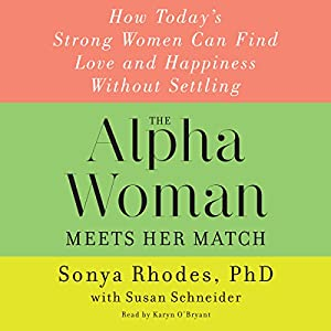 The Alpha Woman Meets Her Match Audiobook