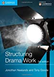 Structuring Drama Work: 100 Key Conventions for Theatre and Drama