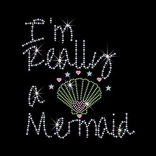 I'm Really a Mermaid Rhinestone Transfer Iron on Motif Hot Fix Bling Applique - DIY 7