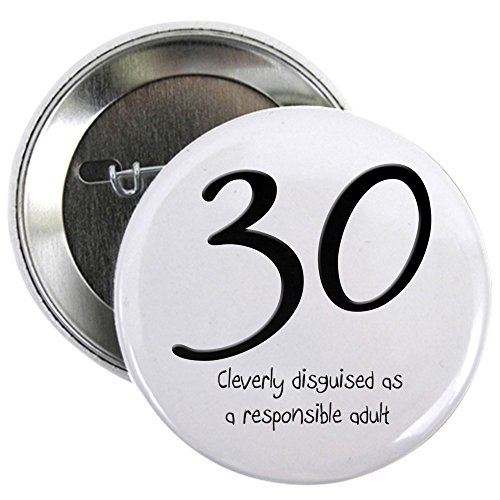 CafePress 30th Birthday Button 2.25