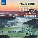 Fibich: Symphony No. 2 in E flat major; At Twilight; Clarinet Idyll