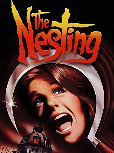 The Nesting (Old Horror Movies)