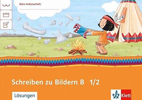 Schreiben zu Bildern B 1/2: Arbeitsheft Klasse 1/2 (Mein Indianerheft) Broschüre – 1. Februar 2015 Cornelia Donth-Schäffer Stefanie Erdmann Gisela Hundertmark Cornelia Donth- Schäffer