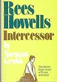 Rees Howells, Norman P. Grubb, 087508219X