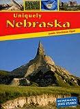 Uniquely Nebraska, Jamie Stockman Opat, 1403446490