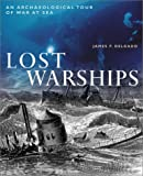 Lost Warships, James P. Delgado, 0816045305