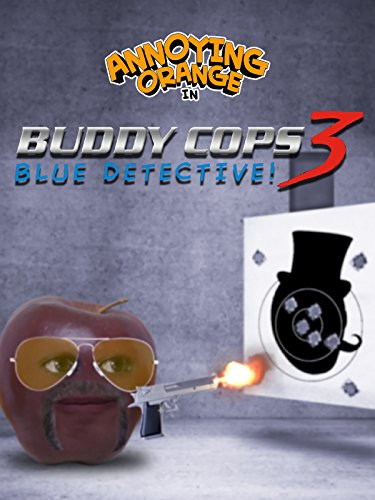 Clip: Annoying Orange - Buddy Cops 3: Blue Detective - Buddy Replacement
