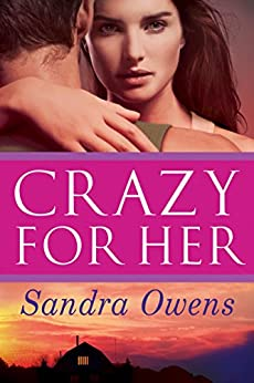 Crazy for Her (A K2 Team Novel Book 1) by [Owens, Sandra]