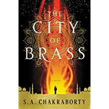 The City of Brass: A Novel (The Daevabad Trilogy)