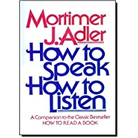 How to Speak, How to Listen