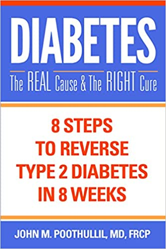 Diabetes 8 Steps to Reverse Type 2 Diabetes in 8 Weeks The Real Cause and The Right Cure