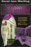 Graceland, Karal A. Marling, 0674358902