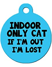 Cute Dog Pet ID Tag - Indoor Only Cat If I'm Out I'm Lost - Personalize Colors and Your Pet Info