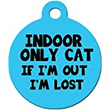 "Cute Cat Pet ID Tag - ""Indoor Only Cat If I'm Out I'm Lost"" - Personalize Col..."