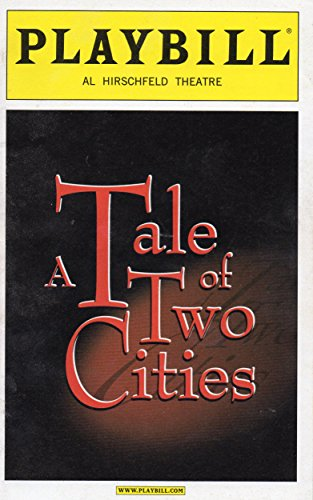 A Tale of Two Cities Playbill for the Original Broadway Production - Al Hirschfeld Theatre - November 2008