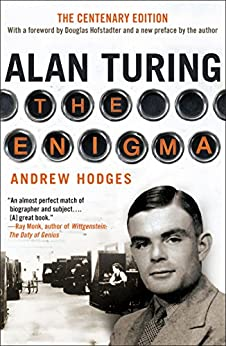 Alan Turing: The Enigma The Centenary Edition by [Hodges, Andrew]