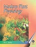 Modern Plant Physiology, Sinha R K Staff, 0849317142