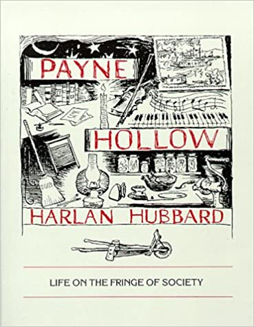 payne hollow life on the fringe of society