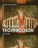 The Dawn of Technicolor: 1915-1935