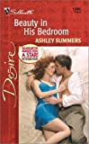 Beauty in His Bedroom, Ashley Summers, 0373763867