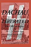 Dachau Liberated : The Official Report