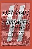 Dachau Liberated, U. S. Seventh Army Staff, 1587420031