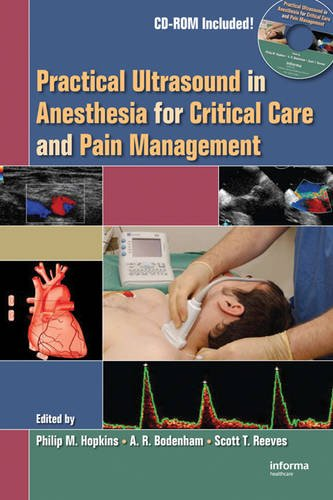 Practical Ultrasound in Anesthesia for Critical Care and Pain ()