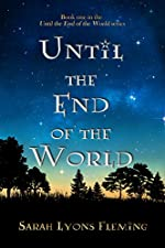 Until the End of the World (Until the End of the World, Book 1)