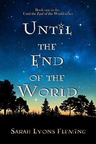 Until the End of the World by Sarah Lyons Fleming