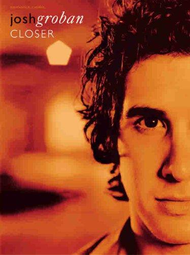 Josh Groban: Closer