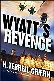 Wyatt's Revenge (Matt Royal Mysteries, No. 4) (A Matt Royal Mystery, Book 4)