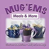 Mug 'Ems: Meals & More