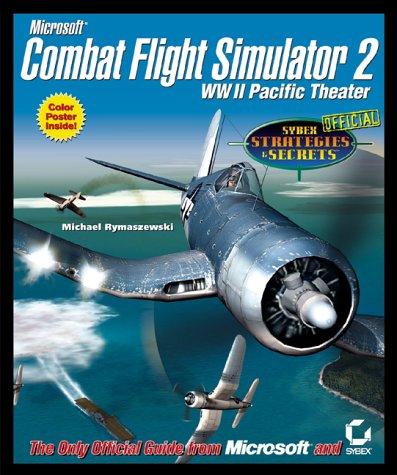 Microsoft Combat Flight Simulator 2: WW II Pacific Theater: Sybex Official Strategies & - Premium Outlets Monroe