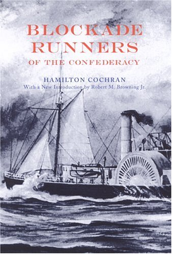 Confederate Blockade Runner (Blockade Runners of the Confederacy)