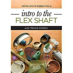 Metalsmith Essentials - Intro to the Flex Shaft