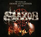 Saxon: 10 Years Of Denim & Leather - Liv...