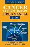 img - for Physicians' Cancer Chemotherapy Drug Manual 2006 book / textbook / text book