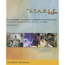 The S.T.A.B.L.E. Program Learner/Provider Manual