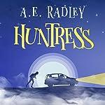 Huntress | A.E. Radley