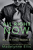 All Right Now (Black Halo Book 3)