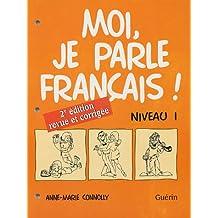 Moi, je parle français, niveau 1