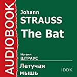 The Bat [Russian Edition] | Johann Strauss