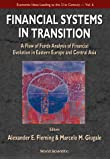 Financial Systems in Transition: A Flow Analysis Study of Financial Evolution in Eastern Europe and Central Asia (Economic Ideas Leading to 21st Century) (Economic Ideas Leading to the 21st Century)