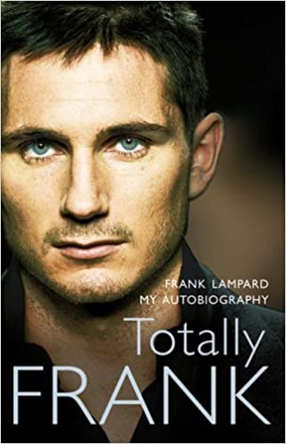 Totally Frank The Autobiography Of Frank Lampard Amazon