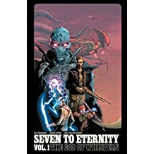 Seven to Eternity Volume 01