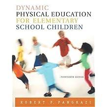 Dynamic Physical Education for Elementary School Children (14th Edition)