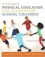 Dynamic Physical Education for Elementary School Children, 14th Edition