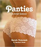 Panties, Annie Blinkhorn and Sarah Tomczak, 0756607574