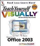 Teach Yourself VISUALLY Office 2003, Ruth Maran and Kelleigh Johnson, 0764539809