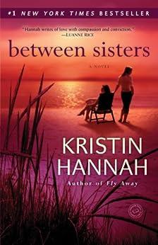 Between Sisters Novel Kristin Hannah ebook product image
